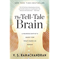 The Tell-Tale Brain: A Neuroscientist's Quest for What Makes Us Human (English Edition)