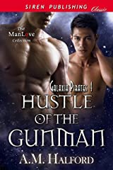 Hustle of the Gunman [Galaxia Pirates 4] (Siren Publishing Classic ManLove) Kindle Edition