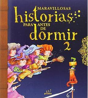 Maravillosas historias para antes de dormir. Vol 2 (Spanish Edition)