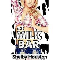 The Milk Bar (A Hucow First Time Romance) (Southern Milk Maids Book 1)