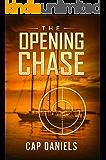 The Opening Chase: A Chase Fulton Novel (Chase Fulton Novels Book 1)