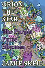 Orion the Star: The Purple Purse Merman Kindle Edition