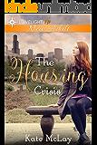 The Housing Crisis: New Adult Lesbian Romance