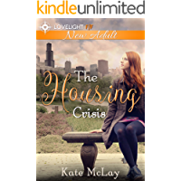 The Housing Crisis: New Adult Lesbian Romance
