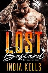 Lost Bastard: A Dark Sparrow Novel Kindle Edition