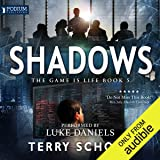 Shadows: The Game Is Life, Book 5