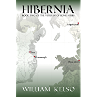 Hibernia (Veteran of Rome Book 2) (English Edition)