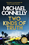 Two Kinds of Truth: The New Harry Bosch from No.1 Bestseller (Harry Bosch Series) (English Edition)