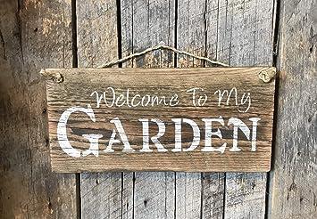 plus récent 47f63 4dd76 Bienvenue dans Mon Jardin Jardinage Plaque Panneau Grange en ...