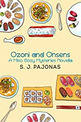 Ozoni and Onsens (Miso Cozy Mysteries)