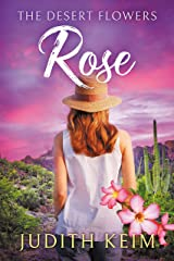 The Desert Flowers - Rose (The Desert Sage Inn Series Book 1) Kindle Edition