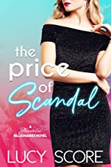 The Price of Scandal: A Bluewater Billionaires Romantic Comedy Kindle Edition
