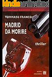Madrid da morire