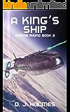 A King's Ship (Empire Rising Book 2)