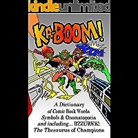 KA-BOOM!: A Dictionary of Comic Book Words, Symbols & Onomatopoeia (English Edition)