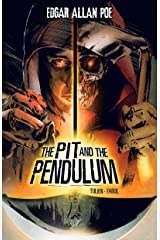 The Pit and the Pendulum (Edgar Allan Poe Graphic Novels) Kindle Edition