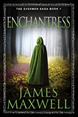 Enchantress (The Evermen Saga Book 1) Kindle Edition