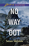 No Way Out: A PI Protector Romantic Suspense (The Justice Agency)