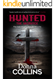 The Sacrifice: A Thriller (Hunted Book 1)