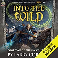 Into the Wild: Book Two of The Malcontents