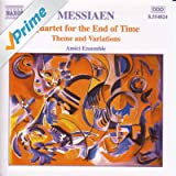 Messiaen: Quartet for the End of Time / Theme and Variations