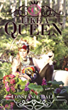 Like A Queen: The Ultimate Queen's Bible (English Edition)