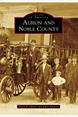 Albion and Noble County (Images of America) Kindle Edition