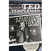 Ted Templeman: A Platinum Producer's Life in Music book cover