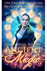 Ancient Magic (Relic Guardians Book 1) Kindle Edition