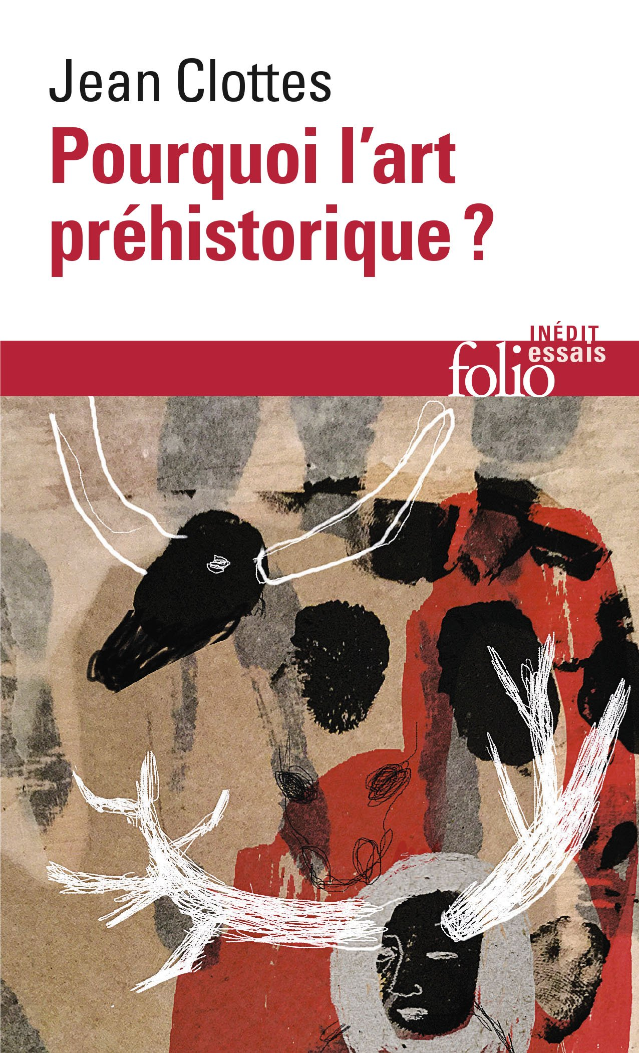 Read Online Pourquoi Art Prehistoriq (Folio Essais) (French Edition) ebook
