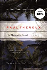 The Mosquito Coast Kindle Edition