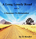 A Long Lonely Road, A summer to remember, book 56