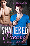 Shattered Pieces (Heathens Ink Book 4) (English Edition)