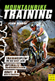 Mountainbiketraining: Für Anfänger und Profis