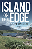 Island on the Edge: an extraordinary journey from city life to rural idyll