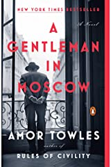 A Gentleman in Moscow: A Novel Paperback