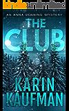 The Club (Anna Denning Mystery Book 4)