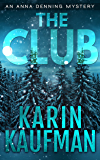 The Club (Anna Denning Mystery Book 4)