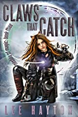 Claws That Catch (Misfits of Magic Book 3) Kindle Edition