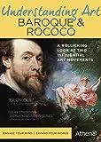 Understanding Art: Baroque & Rococo