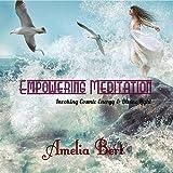 Empowering Meditation: Invoking Cosmic Energy & Divine Light