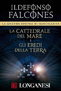 La cattedrale del mare e Gli eredi della terra (Italian Edition)