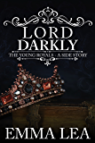 Lord Darkly: The Young Royals 1.5 - A Side Story