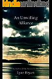 An Unwilling Alliance: The Copenhagen Campaign, 1807 (The Manxman Book 1)