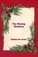 The Missing Mistletoe Kindle Edition