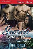 Secrets [Lone Wolf Lodge 1] (Siren Publishing Menage Amour)