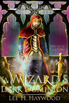A Wizard\'s Dark Dominion (The Gods and Kings Chronicles Book 1)