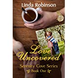 LOVE UNCOVERED (Smith's Serenity Cove Series Book 1)
