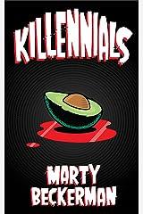 Killennials: A Novella Kindle Edition