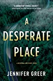 A Desperate Place: A McKenna and Riggs Novel: 1